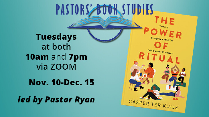 Small Group - Pastor Ryan - The Power of Ritual